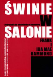 """""""Świnie w salonie"""" – Frank, Ida Mae Hammond"""